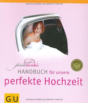 PinkBrides Handbuch für unsere perfekte Hochzeit